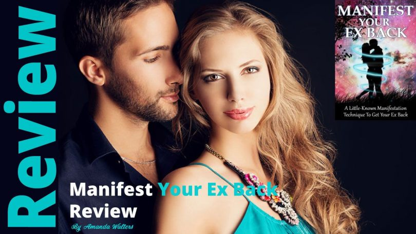 Manifest Your Ex Back Review - theblogpoint.com